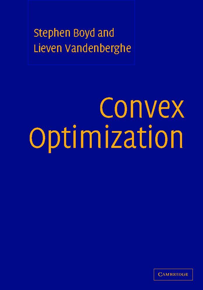Convex Optimization – Boyd and Vandenberghe